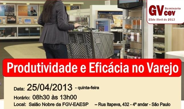 GVcev apresenta seminário: Produtividade e Eficácia no Varejo