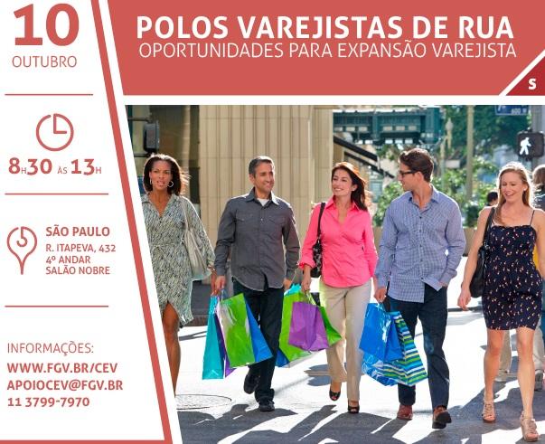 Polos Varejistas de Rua será no dia 10 na FGV em São Paulo