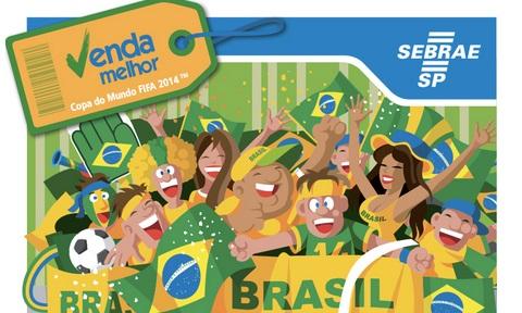 Sebrae lança cartilha Venda Melhor: Copa do Mundo 2014, veja dicas