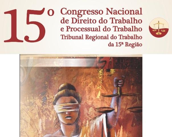 TRT-15 abre inscrições para o 15º Congresso Nacional de Direito do Trabalho