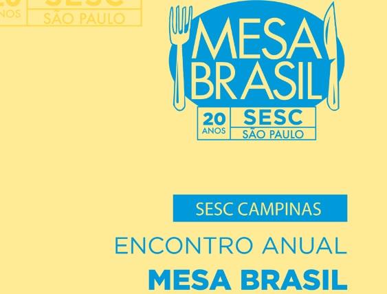 Programa Mesa Brasil faz encontro anual no Sesc Campinas, no bairro Bonfim