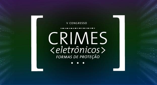 Fecomercio promove V Congresso de Crimes Eletrônicos. Evento lançará estudo inédito