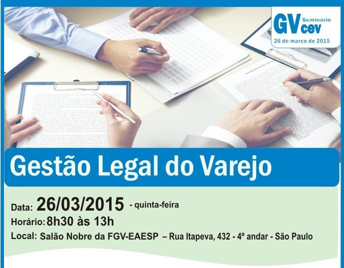 FGV promove seminário com o tema: Gestão Legal do Varejo, na capital