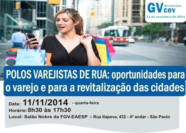 Seminário da FGV vai debater oportunidades para varejistas de rua