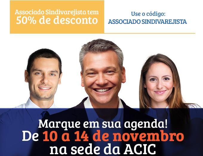 Semana de Negócios da Acic, de 10 a 14/11, tem apoio do Sindivarejista com 50% de desconto