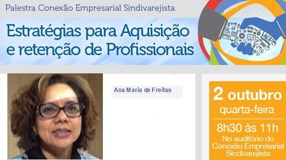 Aquisição e retenção de Profissionais é tema de palestra nesta 4ª