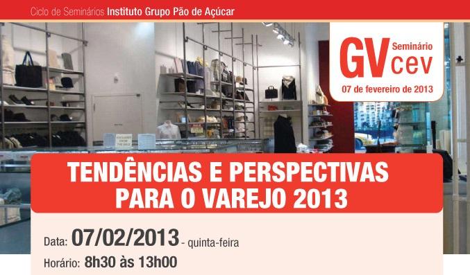 FGV-EAESP promove seminário sobre Tendências do Varejo 2013