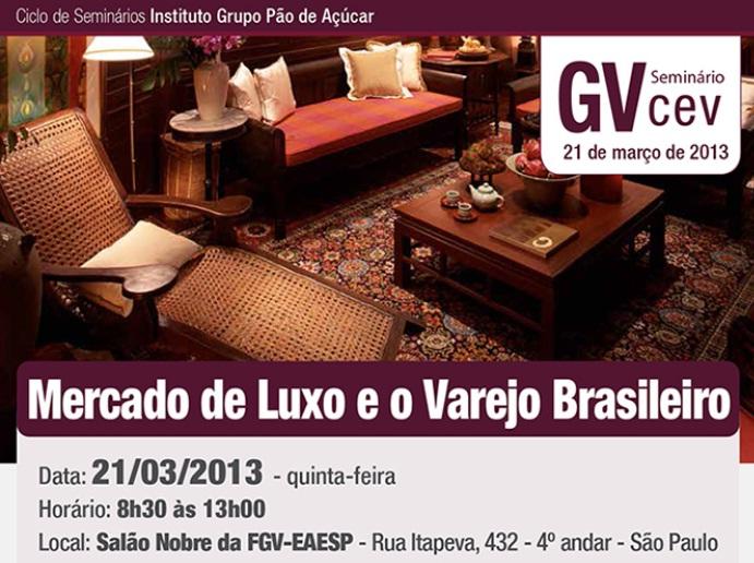 FGV promove palestra: Mercado de Luxo e o Varejo Brasileiro
