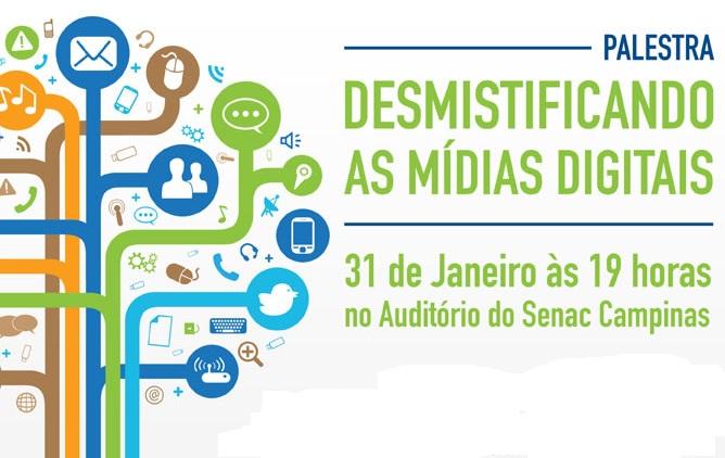 Senac promove palestra sobre Mídias Digitais no dia 31