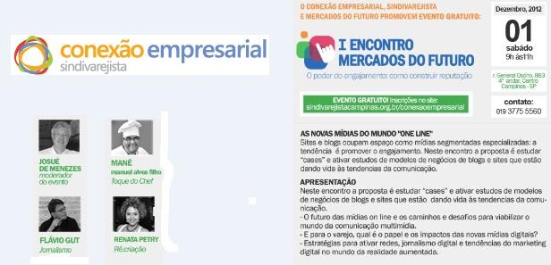 Conexão Empresarial e Mercados do Futuro reúnem blogueiros dia 1º