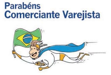 Parabéns Comerciante Varejista pelo seu dia comemorado em 16/07