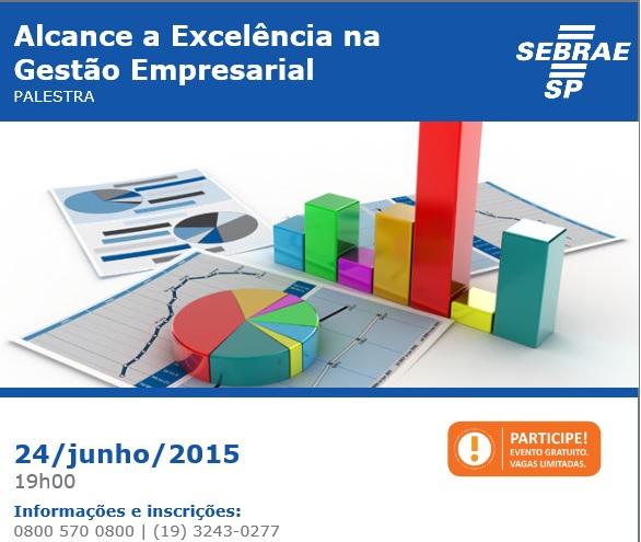 Sebrae promove palestra de Excelência em Gestão Empresarial em Campinas