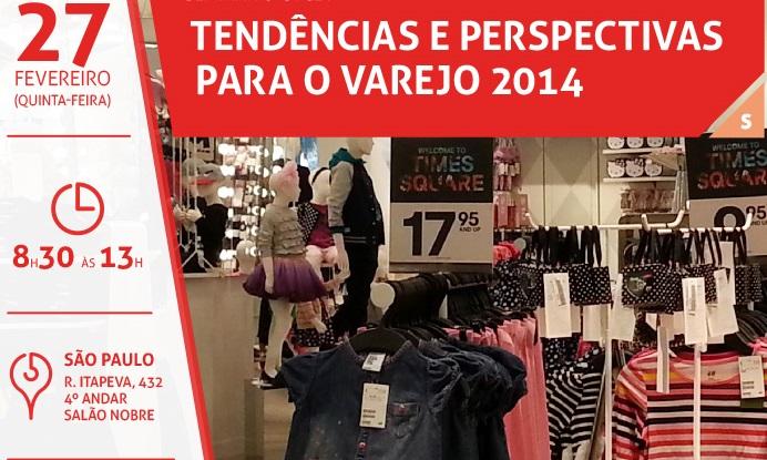 GVcev promove seminário Tendências e Perspectivas para o Varejo 2014