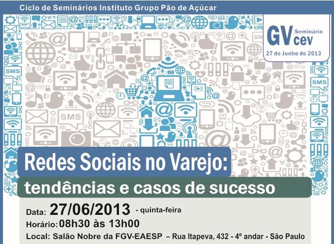 Redes Sociais e Varejo são temas de Seminário da FGV dia 27