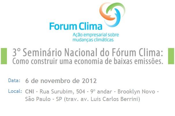 Seminário Nacional do Fórum Clima acontece na próxima 3ª-feira