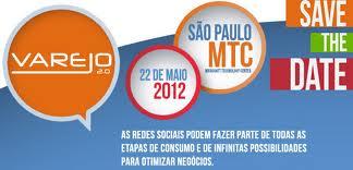 Evento Varejo 2.0 aborda oportunidades nas redes sociais