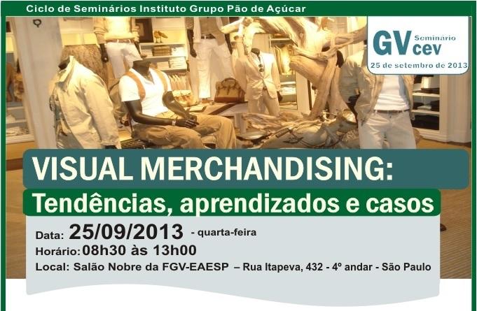 """Seminário """"Visual Merchandising"""" está marcado para o próximo dia 25"""
