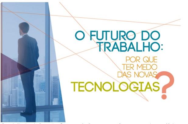 Tecnologia e trabalho serão temas de evento gratuito da Fecomercio