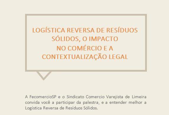FecomercioSP e Sicomercio Limeira promovem palestra sobre Resíduos Sólidos