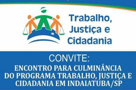 Programa Trabalho, Justiça e Cidadania faz evento de encerramento