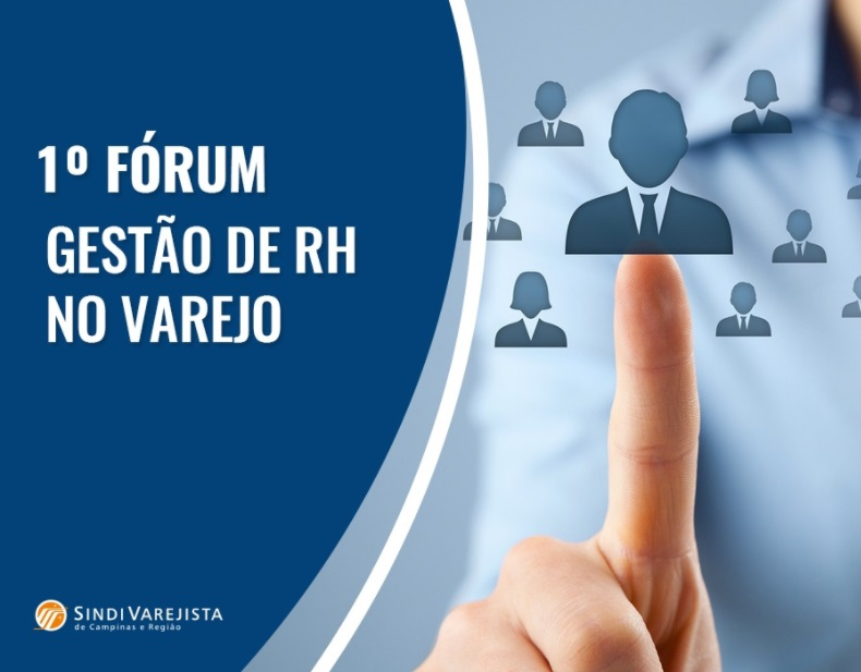 SindiVarejista promove 1º Fórum Gestão de RH no Varejo dia 8