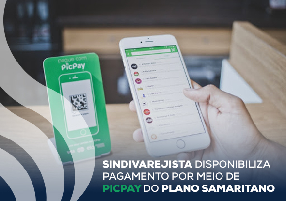 SindiVarejista disponibiliza pagamento por meio de PicPay do Plano Samaritano