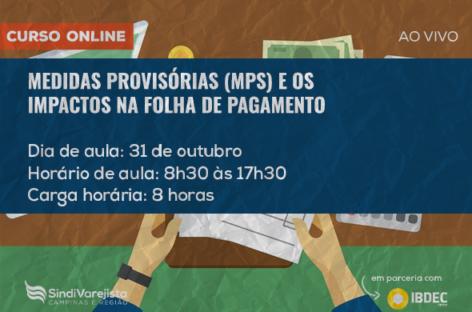 SindiVarejista promove curso on-line: Medidas Provisórias (MPs) e os Impactos na Folha de Pagamento