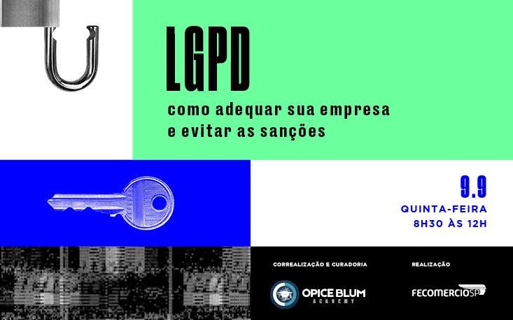 Esteja em conformidade com a LGPD: participe de evento e evite as sanções
